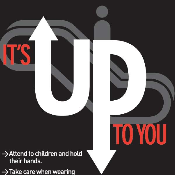 It's up to you escalator poster